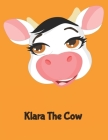 Klara the Cow: (120 Page Lined Notebook for Kids, Writing and Coloring, 8.5 x 11; 21.6 x 27.9, Large Notebook, Orange) Cover Image