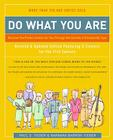 Do What You Are: Discover the Perfect Career for You Through the Secrets of Personality Type Cover Image