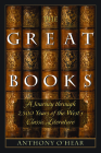 The Great Books: A Journey through 2,500 Years of the West's Classic Literature Cover Image