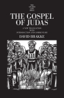 The Gospel of Judas: A New Translation with Introduction and Commentary (The Anchor Yale Bible Commentaries) Cover Image