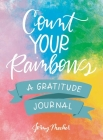 Count Your Rainbows: A Gratitude Journal Cover Image