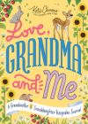 Love, Grandma and Me: A Grandmother and Granddaughter Keepsake Journal Cover Image