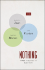 Nothing: Three Inquiries in Buddhism (TRIOS) Cover Image