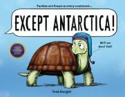 Except Antarctica Cover Image