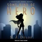 Some Kind of Hero Lib/E Cover Image