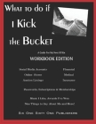 What To Do If I Kick The Bucket - A Guide For My Next Of Kin - Workbook Edition Cover Image