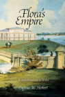 Flora's Empire: British Gardens in India (Penn Studies in Landscape Architecture) Cover Image