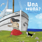 Una Huna?: What Is This? Cover Image