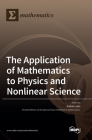The Application of Mathematics to Physics and Nonlinear Science Cover Image