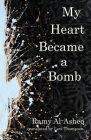 My Heart Became a Bomb Cover Image