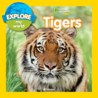 Explore My World Tigers Cover Image