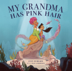 My Grandma Has Pink Hair Cover Image