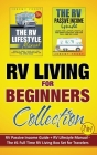 RV Living for Beginners Collection (2-in-1): RV Passive Income Guide + RV Lifestyle Manual - The #1 Full-Time RV Living Box Set for Travelers Cover Image