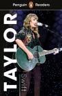 Taylor Swift (ELT Graded Reader): Level 1 (Penguin Readers) Cover Image