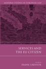 Services and the EU Citizen (Modern Studies in European Law #38) Cover Image