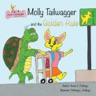 Molly Tailwagger and the Golden Rule Cover Image