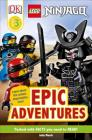 DK Readers Level 3: LEGO NINJAGO: Epic Adventures Cover Image