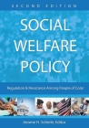 Social Welfare Policy: Regulation and Resistance Among People of Color Cover Image