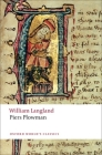 Piers Plowman: A New Translation of the B-Text (Oxford World's Classics) Cover Image