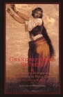 Grandmother's Secrets: The Ancient Rituals and Healing Power of Belly Dancing Cover Image