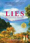 Lies My Teacher Told Me: Everything Your American History Textbook Got Wrong Cover Image