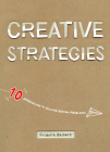 Creative Strategies: 10 Approaches to Solving Design Problems Cover Image