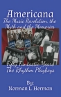 Americana: The music revolution, the myths and the memories Cover Image