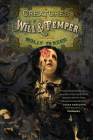 Creatures of Will and Temper (The Diabolist's Library) Cover Image