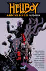 Hellboy and the B.P.R.D.: 1952-1954 Cover Image