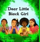 Dear Little Black Girl Cover Image