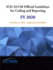 ICD-10-CM Official Guidelines for Coding and Reporting - FY 2020 (October 1, 2019 - September 30, 2020) Cover Image