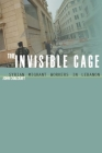 The Invisible Cage: Syrian Migrant Workers in Lebanon (Stanford Studies in Middle Eastern and Islamic Studies and Cultures) Cover Image