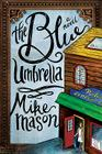 The Blue Umbrella: A Novel Cover Image