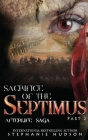 Sacrifice of the Septimus - Part Two (Afterlife Saga #9) Cover Image
