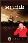 Sea Trials: A Stella Madison Caper (Stella Madison Capers #3) Cover Image
