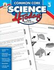 Common Core Science 4 Today, Grade 3: Daily Skill Practice Cover Image