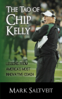 The Tao of Chip Kelly: Lessons from America's Most Innovative Coach Cover Image