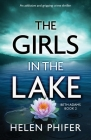 The Girls in the Lake: An addictive and gripping crime thriller Cover Image