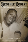 Brother Robert: Growing Up with Robert Johnson Cover Image