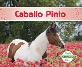 Caballo Pinto (American Paint Horses) Cover Image