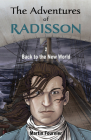 The Adventures of Radisson 2: Back to the New World Cover Image