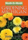 Month-By-Month Gardening in Michigan (Month By Month Gardening) Cover Image
