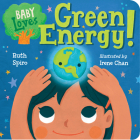 Baby Loves Green Energy! (Baby Loves Science #7) Cover Image