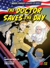 The Doctor Saves the Day Cover Image