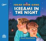 Screams in the Night (Sugar Creek Gang #12) Cover Image