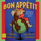 Bon Appétit -- Vintage Poster Art 2022 Wall Calendar 16-Month Cover Image