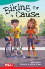 Biking for a Cause (Fiction Readers) Cover Image