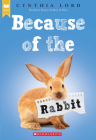 Because of the Rabbit (Scholastic Gold) Cover Image