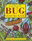 Ralph Masiello's Bug Drawing Book (Ralph Masiello's Drawing Books) Cover Image