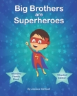 Big Brothers are Superheroes: Stepdad Edition Cover Image